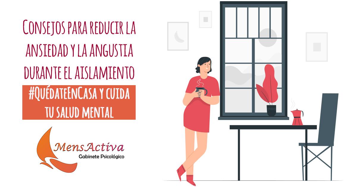 #QuédateEnCasa y cuida tu salud mental: Consejos para reducir la ansiedad y la angustia durante el aislamiento
